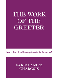The Work of the Greeter - eBook  -     By: Paige Lanier Chargois