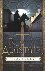 Return to Alastair: A Novel - eBook  -     By: L.A. Kelly
