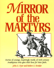 Mirror of the Martyrs   -     By: John Oyer