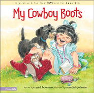 My Cowboy Boots - eBook  -     By: Crystal Bowman, Meredith Johnson