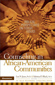 Counseling in African-American Communities - eBook  -     By: Lee N. June, Sabrina D. Black, Dr. Willie Richardson