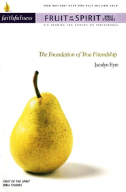 Faithfulness: The Foundation of True Friendship / New edition - eBook  -     By: Jacalyn Eyre