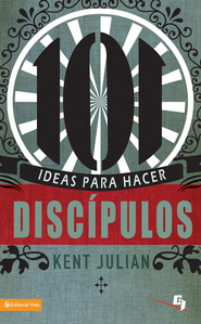 101 Ideas para hacer discipulos - eBook  -     By: C. Kent Julian