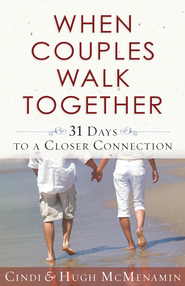When Couples Walk Together - eBook  -     By: Cindi McMenamin, Hugh McMenamin