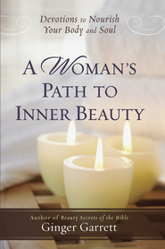 Woman's Path to Inner Beauty, A - eBook  -     By: Ginger Garrett