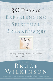 30 Days to Experiencing Spiritual Breakthroughs - eBook  -     By: Bruce Wilkinson
