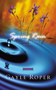 Spring Rain - eBook  -     By: Gayle Roper