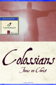 Colossians: Focus on Christ - eBook  -     By: Luci Shaw