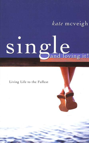 Single & Loving It - eBook  -     By: Kate McVeigh