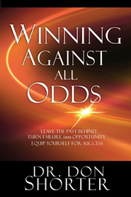 Winning Against All Odds - eBook  -     By: Donald Shorter