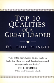 Top 10 Qualities of a Great Leader - eBook  -     By: Phil Pringle