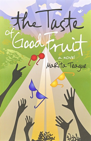 Taste of Good Fruit - eBook  -     By: MaRita Teague