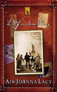Let Freedom Ring - eBook  -     By: Al Lacy, JoAnna Lacy