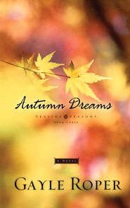 Autumn Dreams - eBook  -     By: Gayle Roper