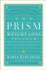 The Prism Weight Loss Program - eBook  -     By: Karen Kingsbury, Toni Vogt