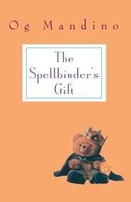 Spellbinder's Gift - eBook  -     By: Og Mandino