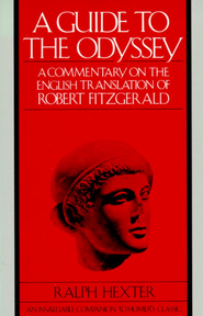 A Guide to The Odyssey: A Commentary on the English Translation of Robert Fitzgerald - eBook  -     By: Ralph Hexter