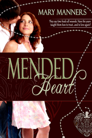 Mended Heart (novella) - eBook  -     By: Mary Manners