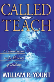 Called to Teach - eBook  -     By: William Yount
