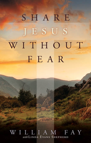 Share Jesus Without Fear - eBook  -     By: William Fay