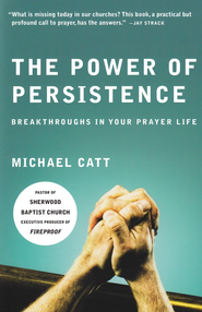 The Power of Persistence - eBook  -     By: Michael Catt