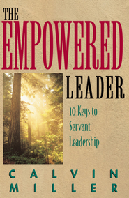 The Empowered Leader - eBook  -     By: Calvin Miller