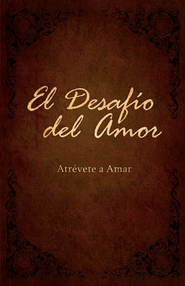 El Desafio del Amor - eBook  -     By: Stephen Kendrick, Alex Kendrick