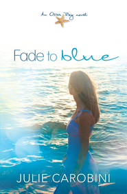 Fade to Blue - eBook  -     By: Julie Carobini