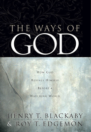 The Ways of God: Working Through Us to Reveal Himself to a Watching World - eBook  -     By: Henry T. Blackaby, Roy T. Edgemon