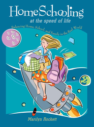 Homeschooling at the Speed of Life - eBook  -     By: Marilyn Rockett