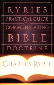 Ryrie's Practical Guide to Communicating the Bible Doctrine - eBook  -     By: Charles C. Ryrie