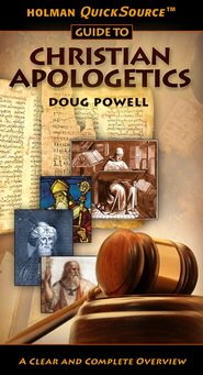 Holman QuickSource Guide to Christian Apologetics - eBook  -     By: Doug Powell