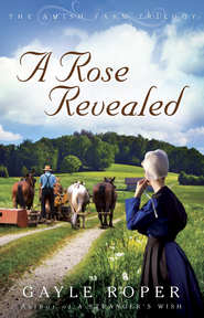 Rose Revealed, A - eBook  -     By: Gayle Roper