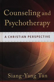 Counseling and Psychotherapy: A Christian Perspective - eBook  -     By: Siang-Yang Tan