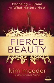 Fierce Beauty - eBook  -     By: Kim Meeder