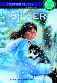 Silver - eBook  -     By: Gloria Whelan