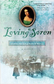 Loving Soren - eBook  -     By: Caroline Coleman O'Neill