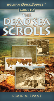 Holman QuickSource Guide to the Dead Sea Scrolls - eBook  -     By: Craig A. Evans