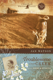 Troublesome Creek - eBook  -     By: Jan Watson