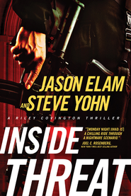 Inside Threat - eBook  -     By: Jason Elam, Steve Yohn