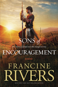 Sons of Encouragement - eBook  -     By: Francine Rivers