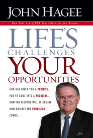 Life'S Challenges.. Your Opportunities - eBook  -     By: John Hagee