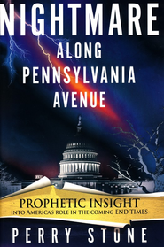 Nightmare On Pennsyvania Ave - eBook  -     By: Perry Stone