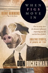 When Pigs Move In - eBook  -     By: Don Dickerman