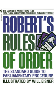 Robert's Rules of Order: The Standard Guide to Parliamentary Procedure - eBook  -     By: William Eisner