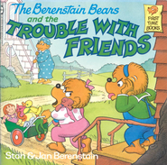 The Berenstain Bears and the Trouble with Friends - eBook  -     By: Stan Berenstain, Jan Berenstain