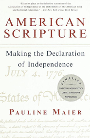American Scripture: Making the Declaration of Independence - eBook  -     By: Pauline Maier