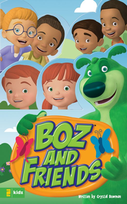 BOZ and Friends - eBook  -     By: Crystal Bowman