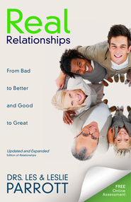 Real Relationships: An Open and Honest Guide to Making Bad Relationships Better and Good Relationships Great - eBook  -     By: Dr. Les Parrott, Dr. Leslie Parrott