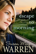 Escape to Morning - eBook